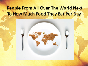 People From All Over The World Next To How Much Food They Eat Per Day